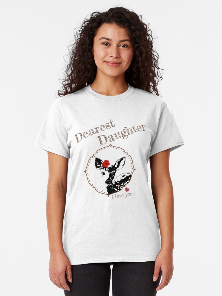 Alternate view of Deer Younger Daughter - I love my dear family Classic T-Shirt
