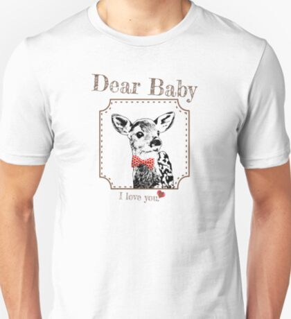 Deer Baby Son - I love my dear family T-Shirt