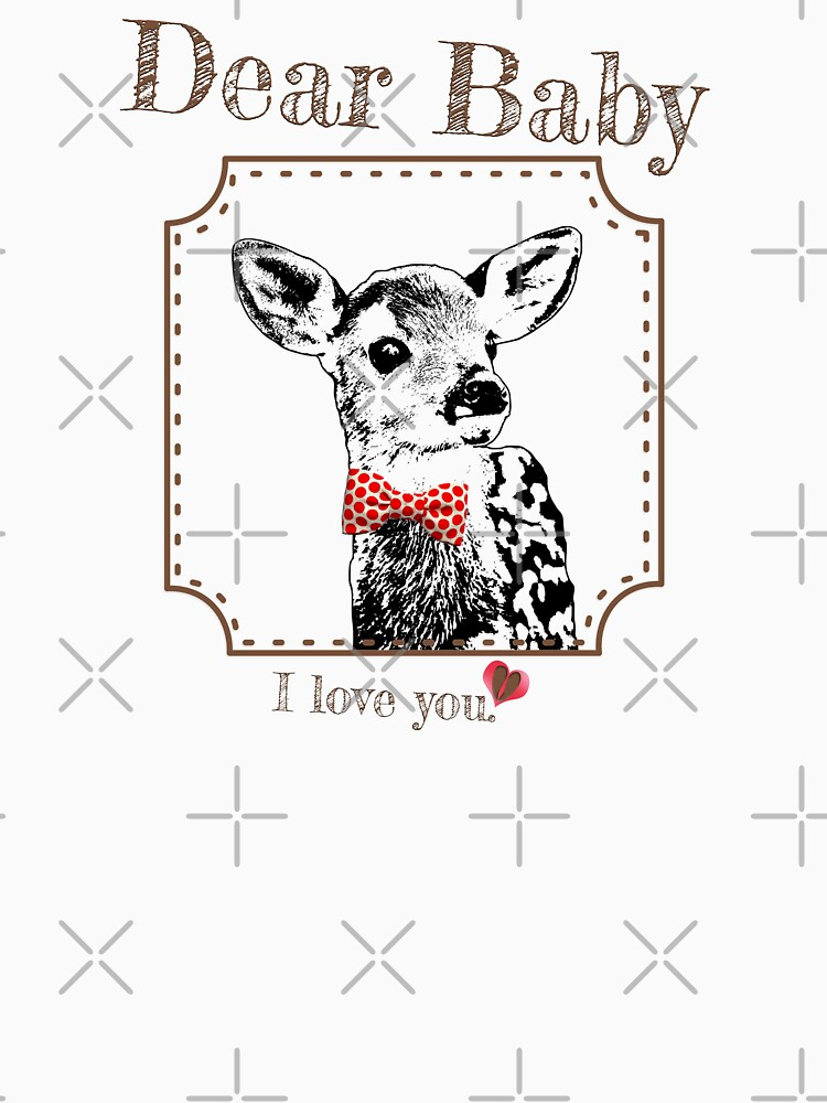Deer Baby Son - I love my dear family by LittleMissTyne
