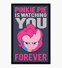 Pinkie Pie is Watching You Forever Photographic Print