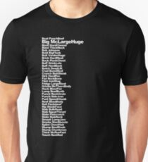 Big McLargeHuge Unisex T-Shirt