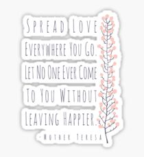 Spread Love Everywhere You Go Sticker