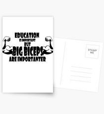 education is important but big biceps is importanter 2 Postcards