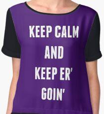 Keep Calm And Keep Er' Goin' Women's Chiffon Top