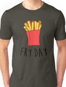 Fry Day Unisex T-Shirt