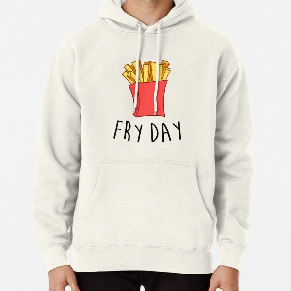 Fry Day Pullover Hoodie