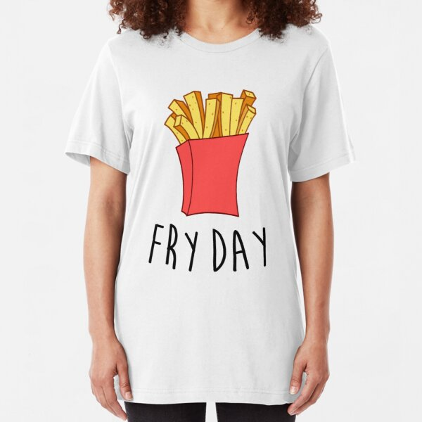 Fry Day Slim Fit T-Shirt
