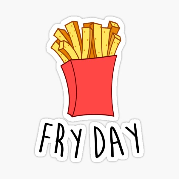 Fry Day Sticker