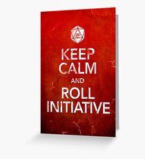 Keep Calm and Roll Initiative (Print) Greeting Card