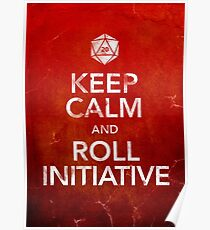Keep Calm and Roll Initiative (Print) Poster