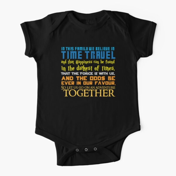 In this family we believe in Time travel Short Sleeve Baby One-Piece