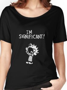 Calvin and Hobbes - I'm Significant Women's Relaxed Fit T-Shirt