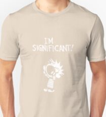 Calvin and Hobbes - I'm Significant Unisex T-Shirt