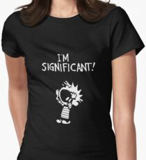 Calvin and Hobbes - I'm Significant Womens Fitted T-Shirt