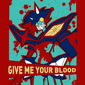 GIVE ME YOUR BLOOD (unboxed) by jayrokk