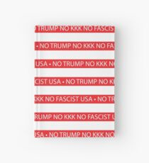 No Trump - No KKK - No Fascist USA Flag  Hardcover Journal