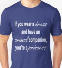 How to tell if you're a princess T-Shirt