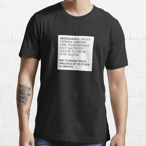 Ingredients of a Human Essential T-Shirt