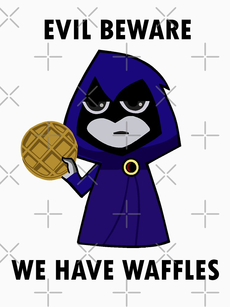 TShirtGifter presents: Evil Beware: We Have Waffles | Unisex T-Shirt