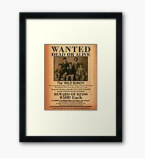 The Wild Bunch Wanted Poster Framed Print