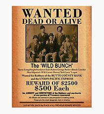 The Wild Bunch Wanted Poster Photographic Print