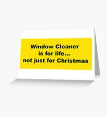 Tarjeta de felicitación ¡Window Cleaner es para toda la vida!