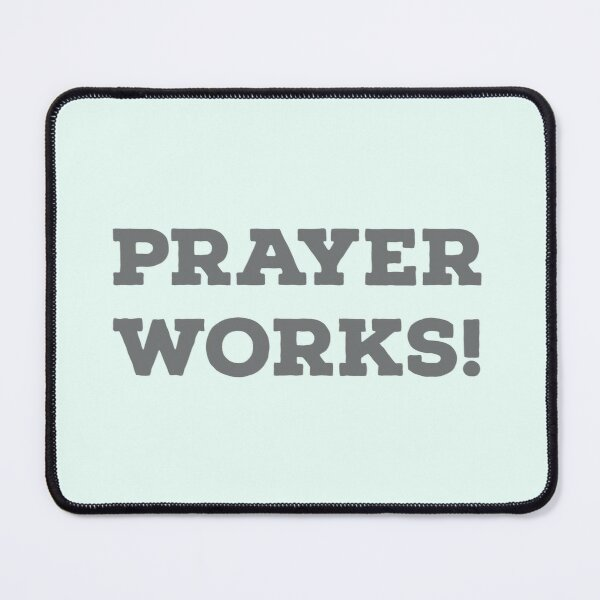 Prayer Works  Mouse Pad