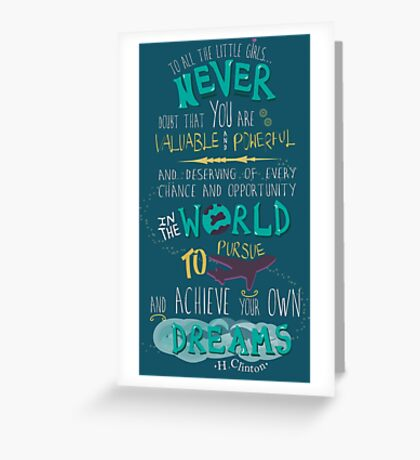 Hillary Clinton Quote - Version 2 Greeting Card