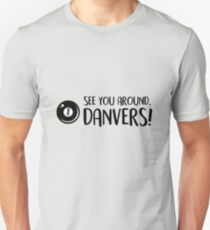 See You Around, Danvers - 8Ball T-Shirt