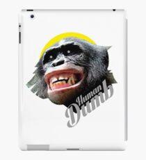 Human DUMB iPad Case/Skin