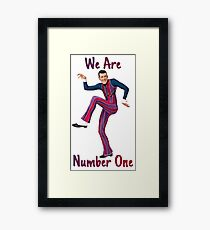 We Are Number One Framed Print