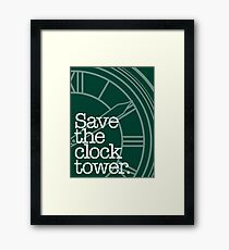 Save The Clock Tower. Framed Print