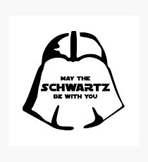 Schwartz Be With you Photographic Print