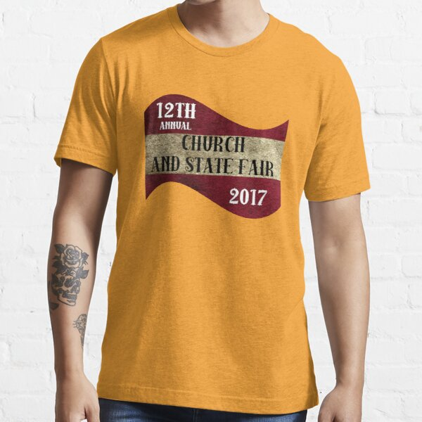 Church and State Fair  classic quotes  Essential T-Shirt