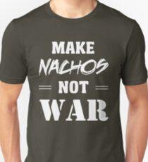 Make Nachos Not War Unisex T-Shirt
