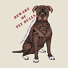 Pit Bull (They might steal your heart) by MagicMama