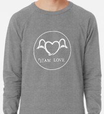 I AM LOVE Leichtes Sweatshirt