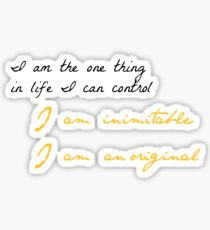 One Thing In Life Sticker