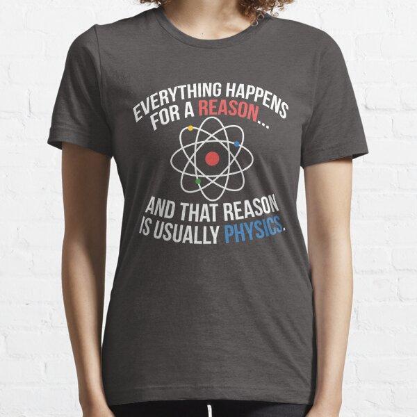 Always Physics Essential T-Shirt