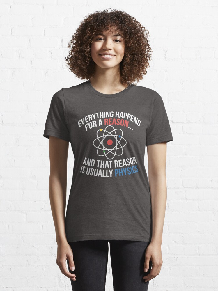Alternate view of Always Physics Essential T-Shirt