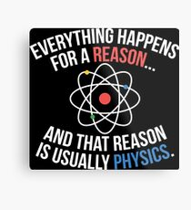 Always Physics Metal Print