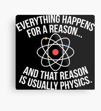 Always Physics Metal Print