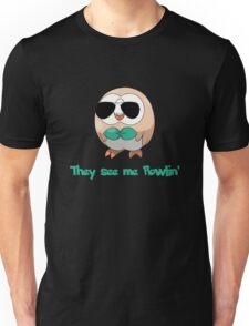 They see me Rowlin' Unisex T-Shirt