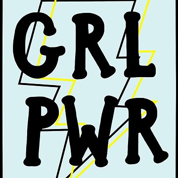 GRL PWR by paintedvinyl