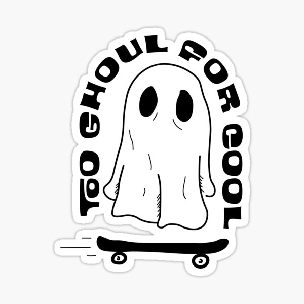 Too Ghoul for Cool Sticker