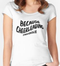 Funny Cheerleading T-shirt - Because Obviously Women's Fitted Scoop T-Shirt