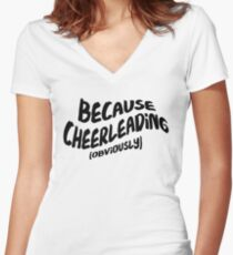 Funny Cheerleading T-shirt - Because Obviously Women's Fitted V-Neck T-Shirt