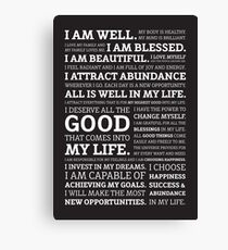 Positive Affirmations (White on Black) Canvas Print
