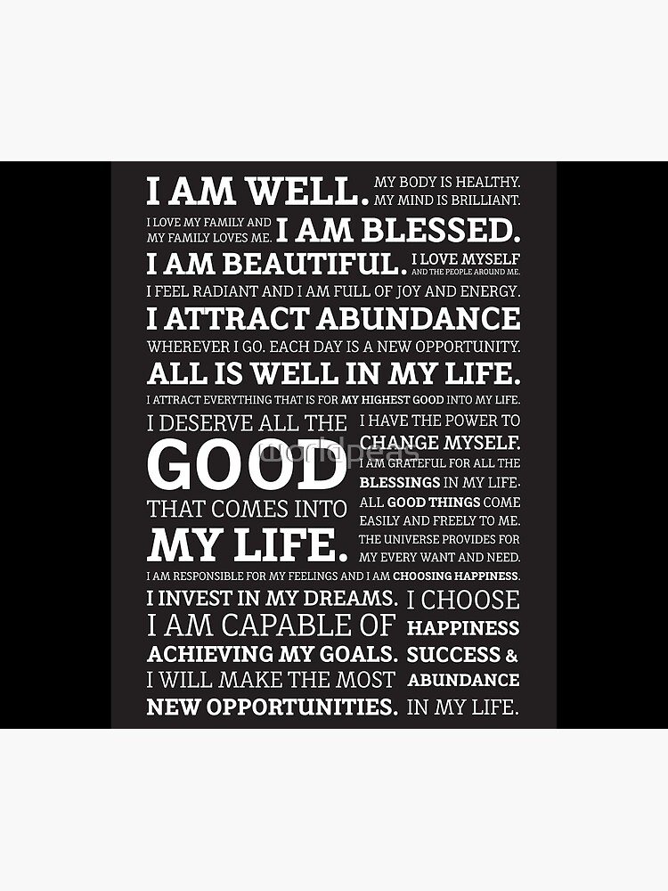 Positive Affirmations (White on Black) by worldpeas