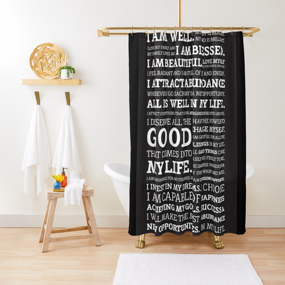 Positive Affirmations (White on Black) Shower Curtain